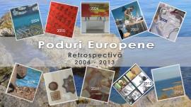 Retrospectiva Poduri Europene 2004 – 2013