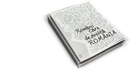 Povestile romanilor care dezvolta Romania